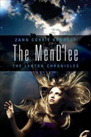The MenD'lee  -     By: Zann Corrie Kennedy