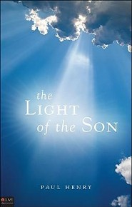 The Light of the Son  -     By: Paul Henry