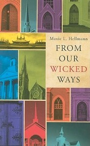 From Our Wicked Ways  -     By: Maxie L. Hellmann