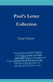 Paul's Letter Collection: Tracing the Origins  -     By: David Trobisch, Gerd Theissen