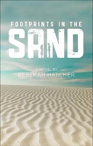 Footprints in the Sand  -     By: Rebekah Hatcher