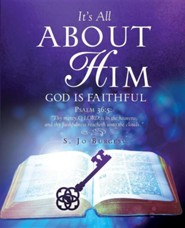 It's All about Him  -     By: S. Jo Burgess