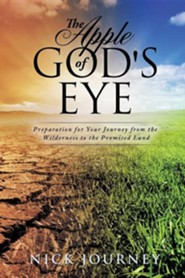 The Apple of God's Eye  -     By: Nick Journey
