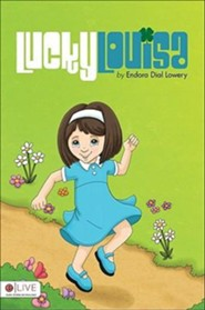 Lucky Louisa  -     By: Endora Dial Lowery