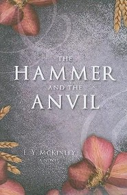 The Hammer and the Anvil  -     By: E.Y. McKinley