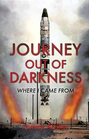 Journey Out of Darkness  -     By: Tommy Absher