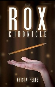 The Rox Chronicle  -     By: Krista Peele