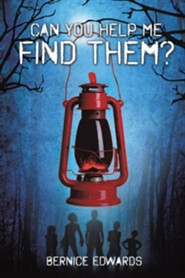 Can You Help Me Find Them?  -     By: Bernice Edwards