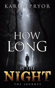 How Long Is the Night  -     By: Karen Pryor