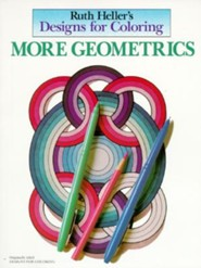 Designs for Coloring: More Geometrics  -     By: Ruth Heller     Illustrated By: Ruth Heller