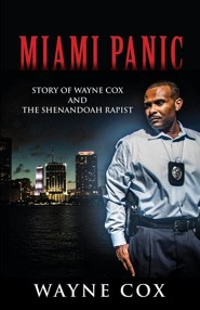 Miami Panic  -     By: Wayne Cox