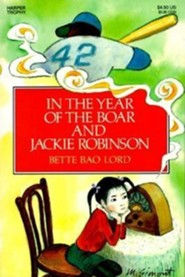 In the Year of the Boar and Jackie Robinson  -     By: Bette Bao Lord     Illustrated By: Marc Simont