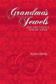 Grandma's Jewels  -     By: Joyce Oglesby
