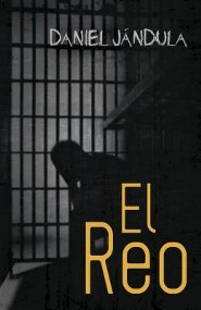 El reo, The Inmate  -     By: Daniel Jandula
