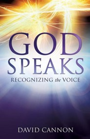 God Speaks  -     By: David Cannon