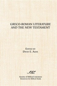 Greco-Roman Literature and the New Testament: Selected Forms and Genres