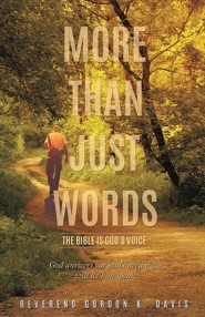 More Than Just Words  -     By: Reverend Gordon K. Davis