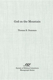 God on the Mountain  -     By: Thomas B. Dozeman