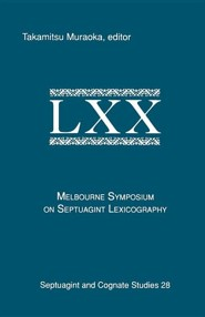 The Melbourne Symposium on Septuagint Lexicography