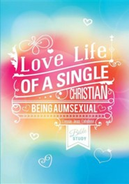 Love Life of a Single Christian  -     By: Connie Jean Catalano