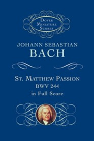 St. Matthew Passion, Bwv 244, in Full Score
