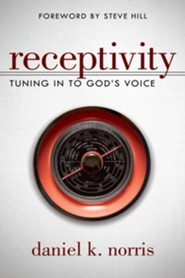 Receptivity: Tuning in to God's Voice
