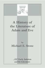 A History of the Literature of Adam and Eve