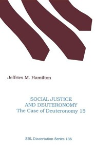 Social Justice and Deuteronomy: The Case of Deuteronomy 15