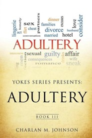 Yokes Series Presents: Adultery