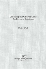 Cracking the Gnostic Code: The Powers of Gnosticism