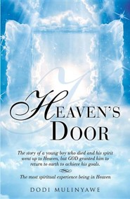 Heaven's Door  -     By: Dodi Mulinyawe