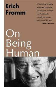 On Being Human  -     By: Erich Fromm
