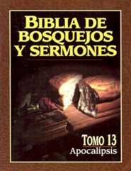 Biblia de Bosquejos y Sermones: Apocalipsis (The Preachers Outline & Sermon Bible: Revelation)