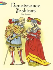 Renaissance Fashions  -     By: Tom Tierney