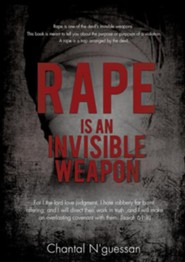 Rape Is an Invisible Weapon  -     By: Chantal N'Guessan