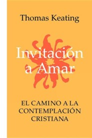 Invitacion a Amar  -     By: Thomas Keating