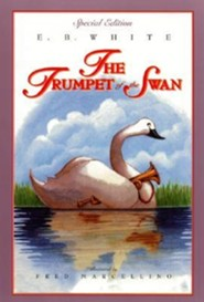 The Trumpet of the Swan (Full Color)  -     By: E.B. White     Illustrated By: Fred Marcellino, E.B. White