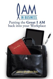 I Am in Business  -     By: Laurie Cranfield Hill
