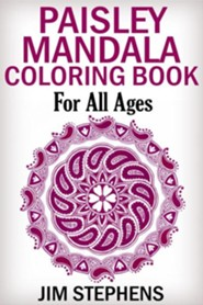 Paisley Mandala Coloring Book: For All Ages
