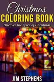 Christmas Coloring Book: Discover the Spirit of Christmas