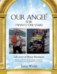 Our Angel for Twenty-One Years  -     By: Terry Wicks