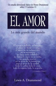 Amor, lo mas grande del mundo, Love, the Greatest Thing  -     By: Lewis A. Drummond