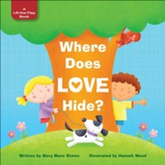 Where Does Love Hide?  -     By: Mary Manz Simon
