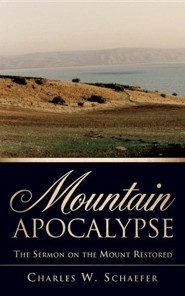 Mountain Apocalypse  -     By: Charles W. Schaefer