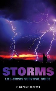 Storms: Life-Crisis Survival Guide