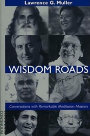 Wisdom Roads  -     By: Lawrence G. Muller