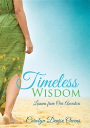 Timeless Wisdom  -     By: Denise Carolyn Owens
