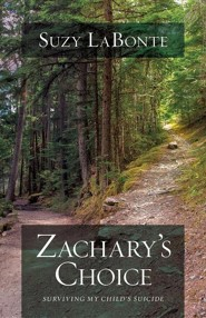 Zachary's Choice  -     By: Suzy LaBonte