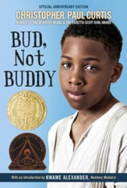 Bud, Not Buddy  -     By: Christopher Paul Curtis