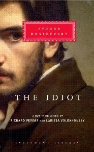 The Idiot [With Ribbon Book Mark]  -     Translated By: Richard Pevear     By: Fyodor Dostoevsky